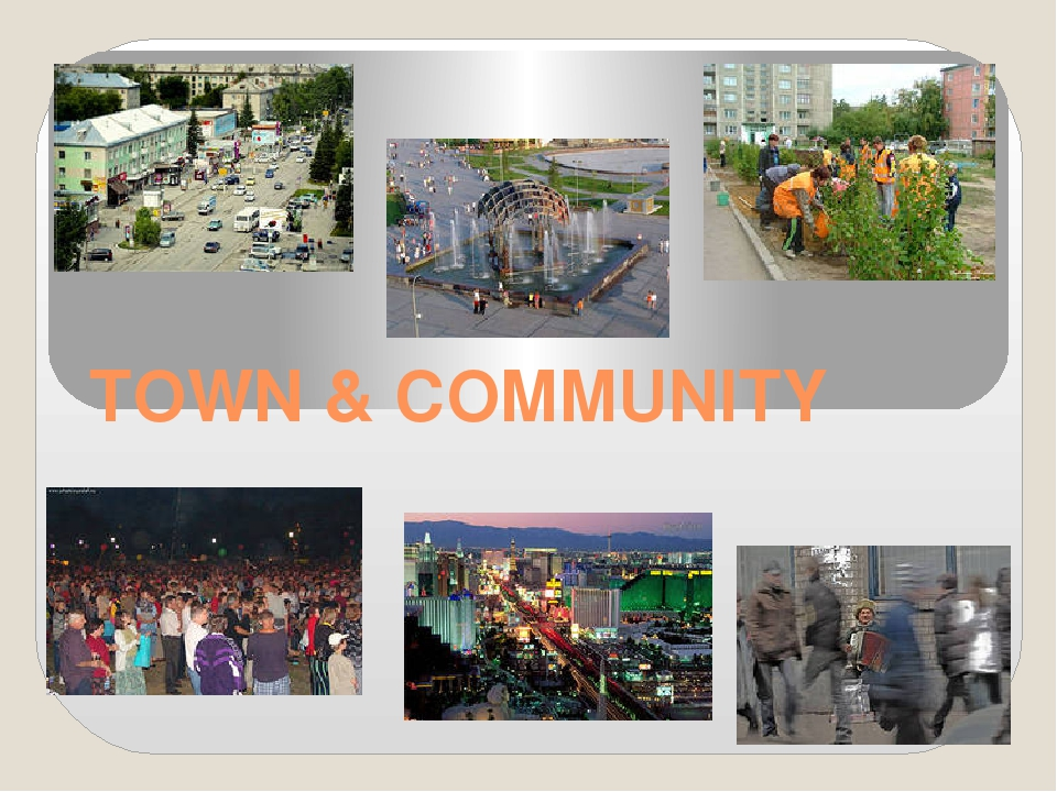 TOWN & COMMUNITY