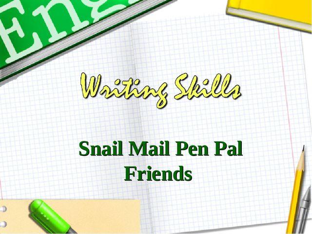 Snail Mail Pen Pal Friends