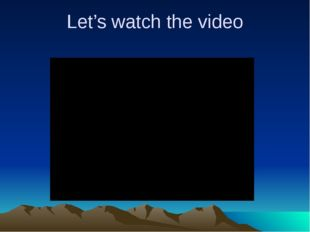 Let's watch the video