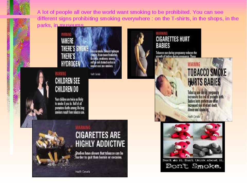 A lot of people all over the world want smoking to be prohibited. You can see...