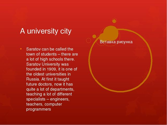 A university city Saratov can be called the town of students – there are a lo...