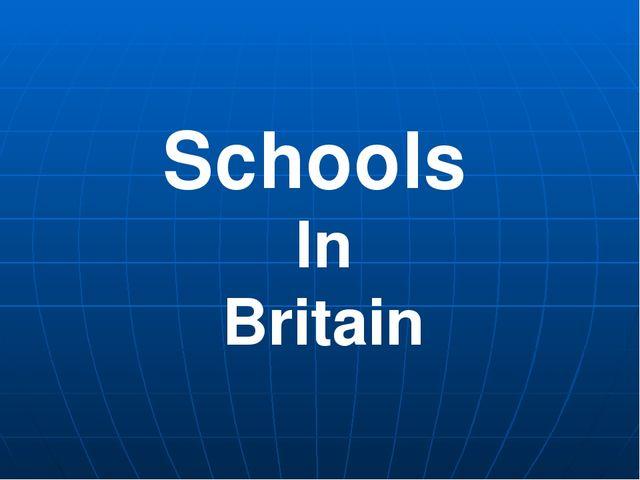 Schools In Britain