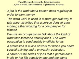 The difference between the following words: a job, a work, an occupation, a p