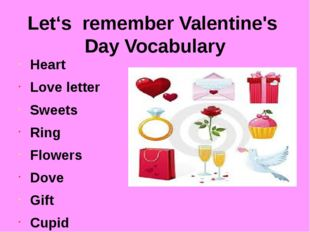 Let's remember Valentine's Day Vocabulary Heart Love letter Sweets Ring Flowe