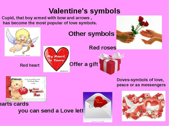 Valentine's symbols Cupid, that boy armed with bow and arrows , has become th...