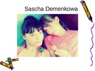 Sascha Demenkowa