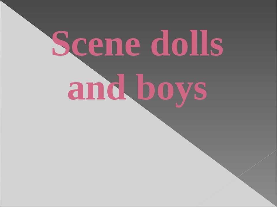 Scene dolls and boys