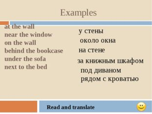 Examples at the wall near the window on the wall behind the bookcase under th