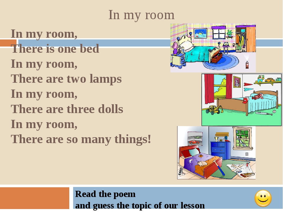 In my room In my room, There is one bed In my room, There are two lamps In my...