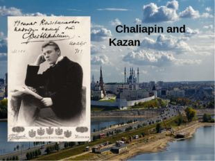 Chaliapin and Kazan