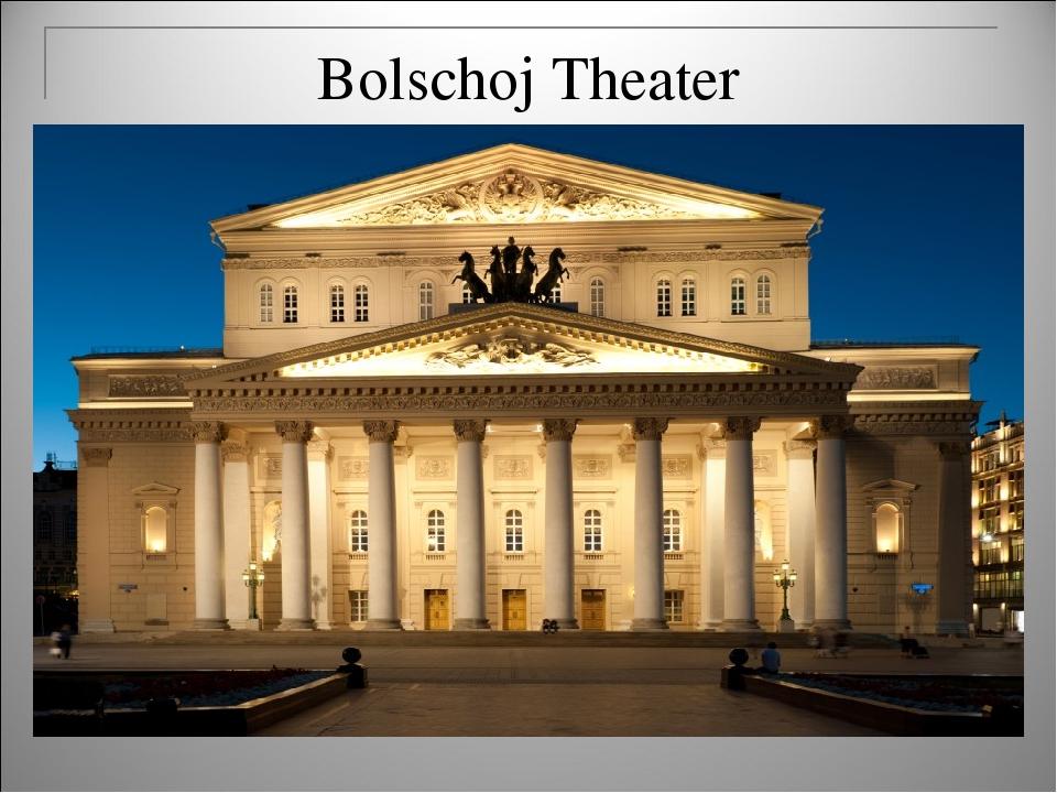 Bolschoj Theater