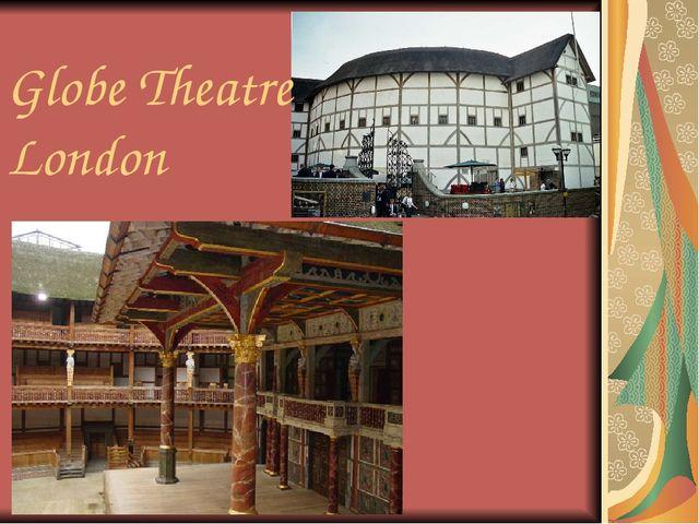 Globe Theatre London