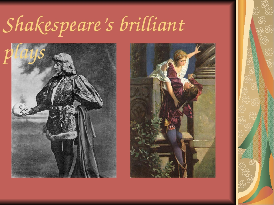 Shakespeare's brilliant plays