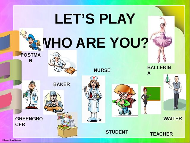 LET'S PLAY WHO ARE YOU? POSTMAN BAKER NURSE BALLERINA WAITER GREENGROCER STU...