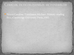 Nixon Caroline, Tomlinson Michael. Primary reading Box.-Cambridge University