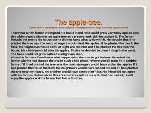 The apple-tree. Прочитайте и переведите текст, найдите и подчеркните все тип
