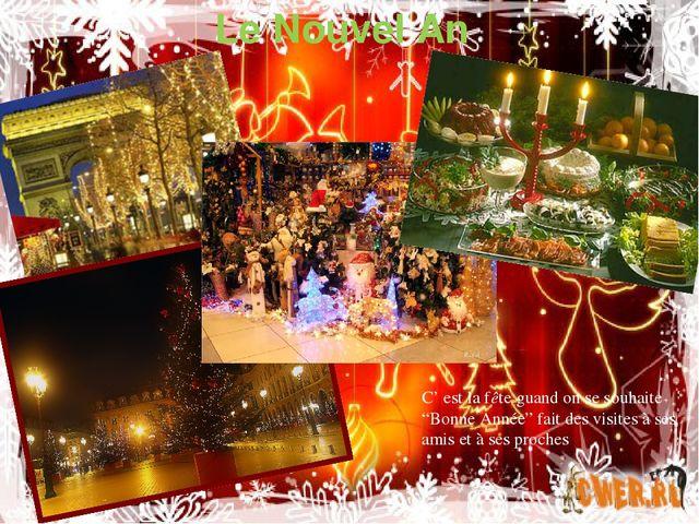 """Le Nouvel An C' est la fête guand on se souhaite """"Bonne Année"""" fait des visit..."""