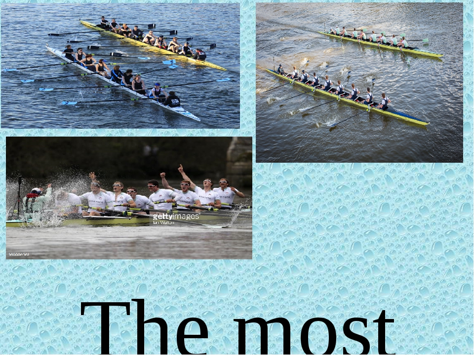 The most famous boat race in England is between Oxford and Cambridge. It fir...