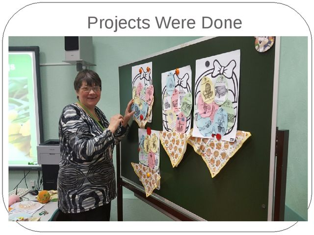 Projects Were Done