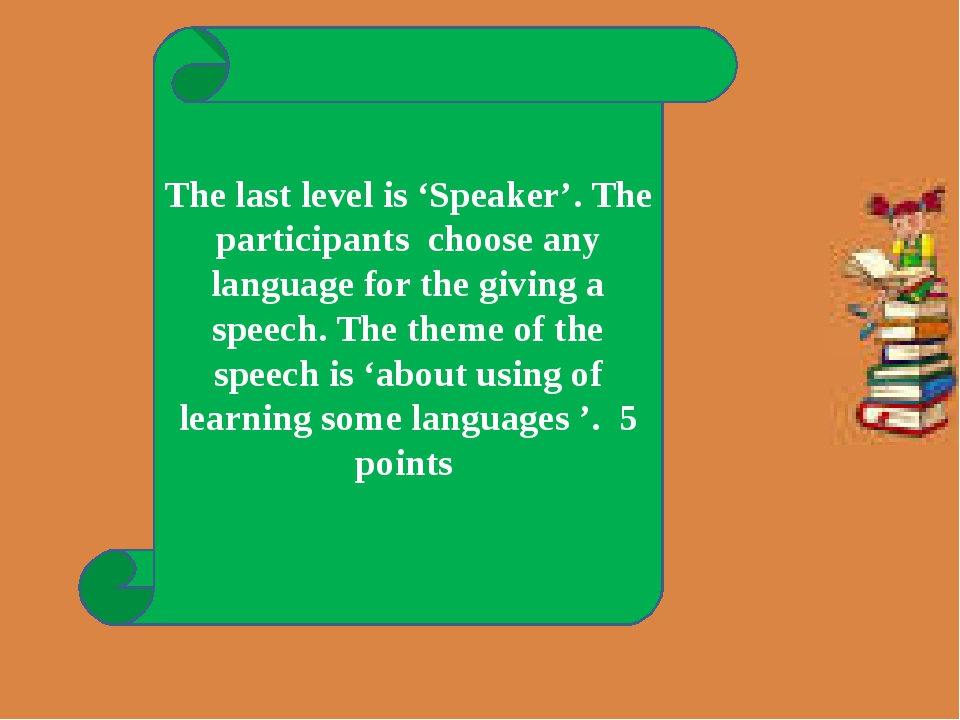 The last level is 'Speaker'. The participants choose any language for the gi...