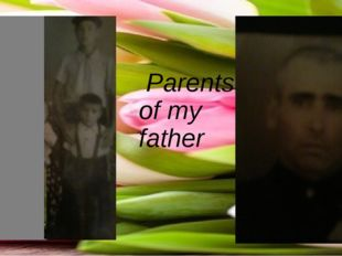Parents  of my  father