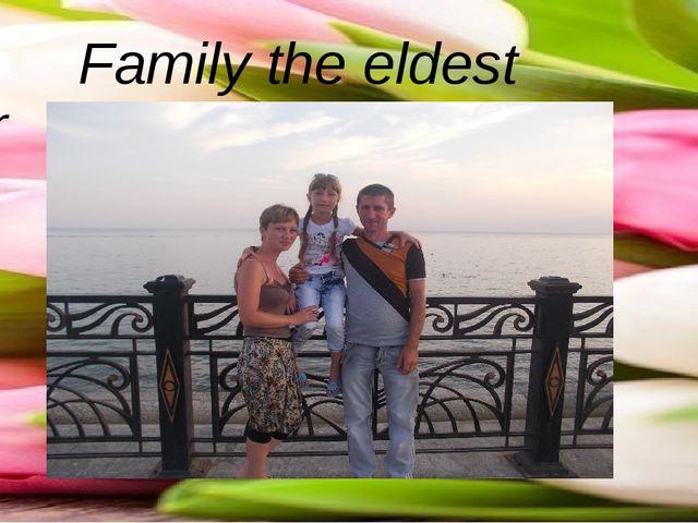 Family the eldest sister