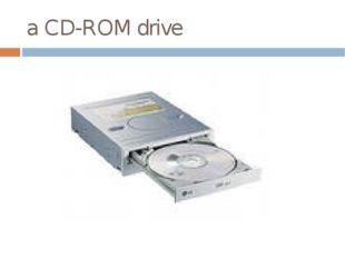 a CD-ROM drive