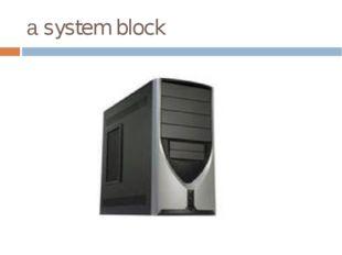 а system block