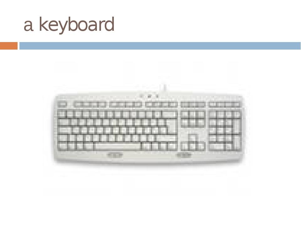 а keyboard