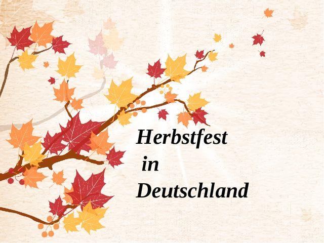 Herbstfest in Deutschland