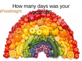 How many days was your vacation?