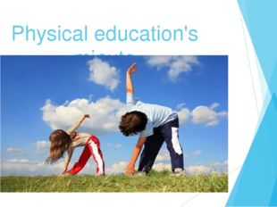 Physical education's minute