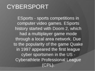CYBERSPORT  ESports - sports competitions in computer video games. ESports h