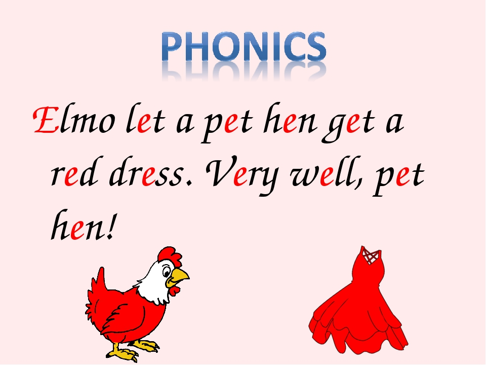 Elmo let a pet hen get a red dress. Very well, pet hen!