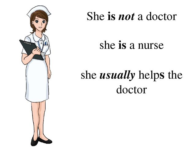 She is not a doctor she is a nurse she usually helps the doctor