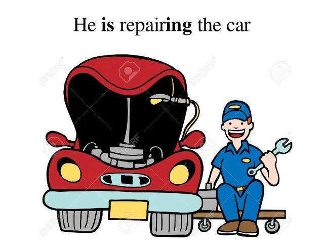 He is repairing the car
