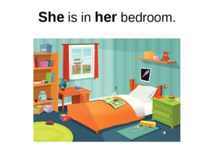 She is in her bedroom.