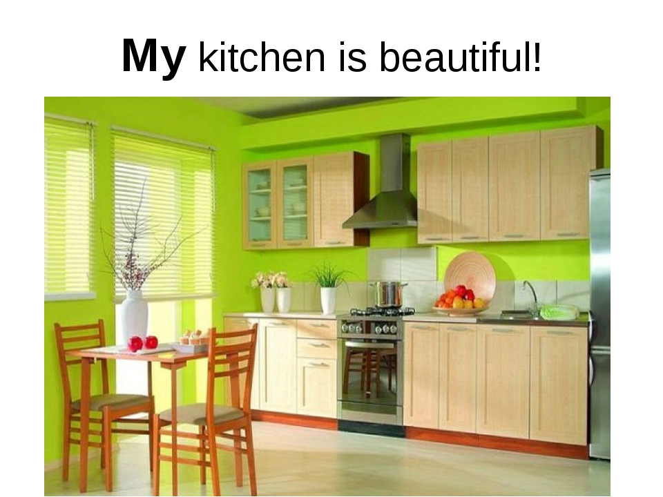 My kitchen is beautiful!