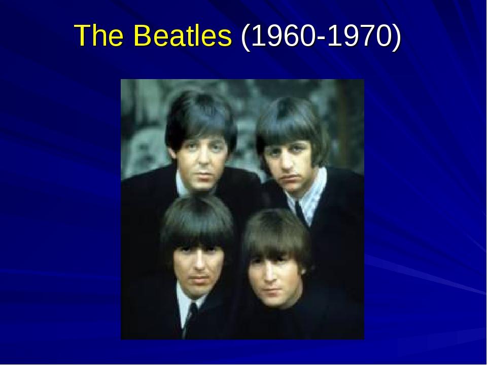 The Beatles (1960-1970)