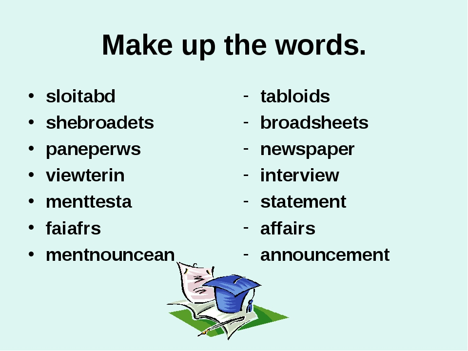 Make up the words. sloitabd shebroadets paneperws viewterin menttesta faiafrs...