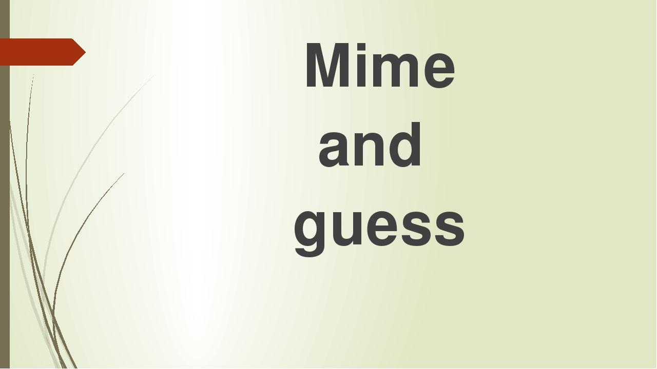 Mime and guess
