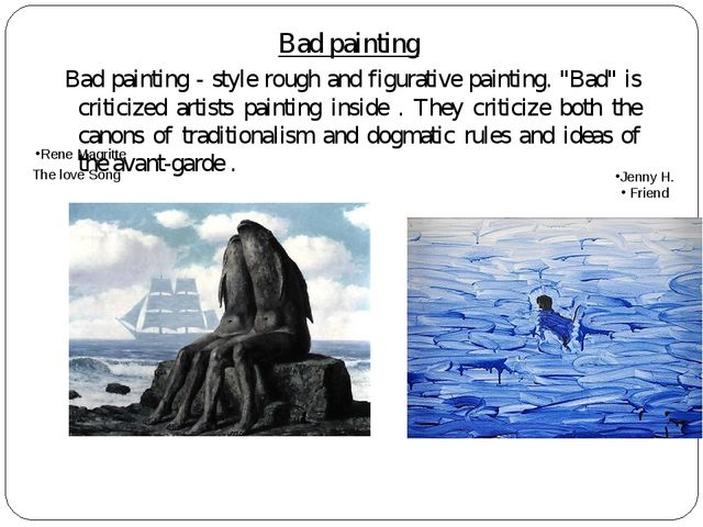 "Bad painting	 Bad painting - style rough and figurative painting. ""Bad"" is cr..."