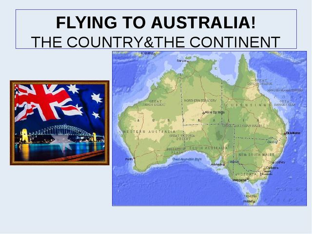 FLYING TO AUSTRALIA! THE COUNTRY&THE CONTINENT