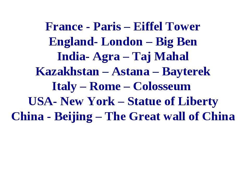 France - Paris – Eiffel Tower England- London – Big Ben India- Agra – Taj Mah...