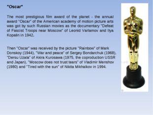 """Oscar"" The most prestigious film award of the planet - the annual award ""Osc"