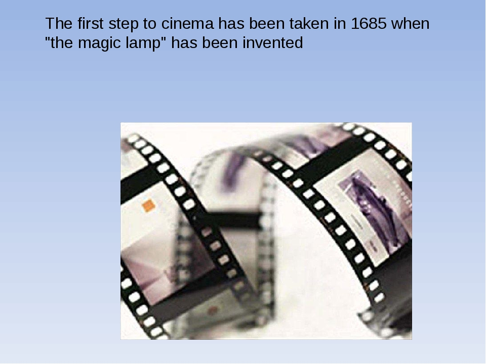 """The first step to cinema has been taken in 1685 when """"the magic lamp"""" has bee..."""