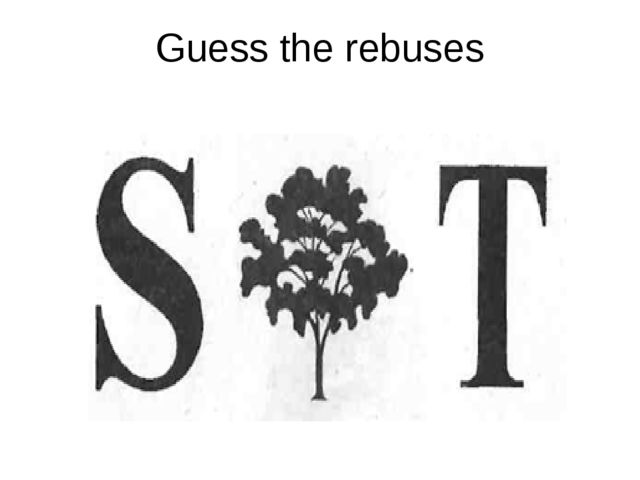 Guess the rebuses