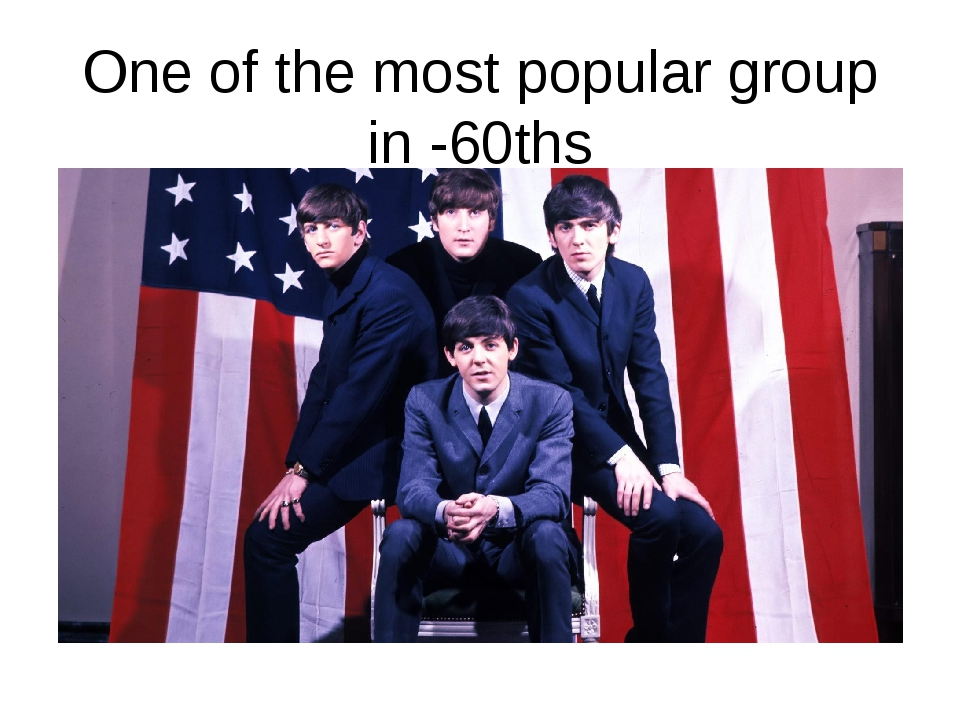 One of the most popular group in -60ths