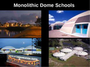 Monolithic Dome Schools