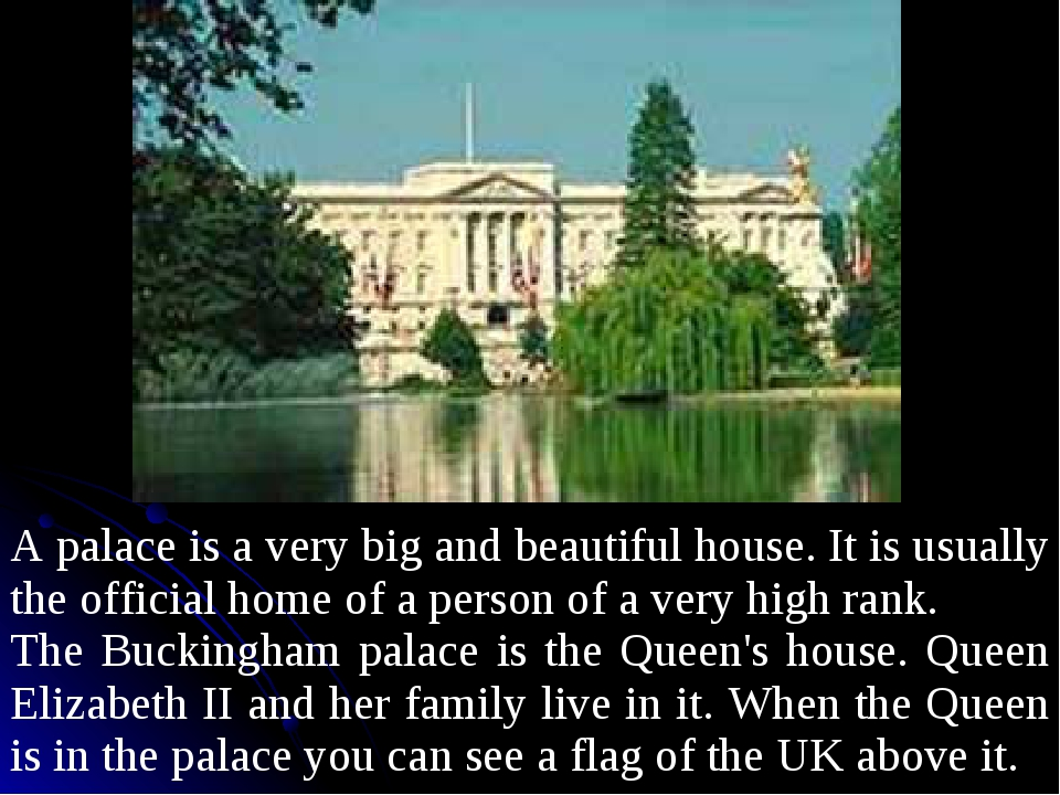 A palace is a very big and beautiful house. It is usually the official home o...